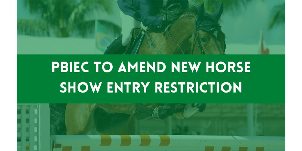 PBIEC-to-Amend-New-Horse-Show-Entry-Restriction.jpg