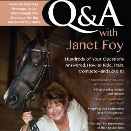 An Excerpt from Dressage Q & A with Janet Foy